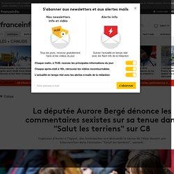 """La députée Aurore Bergé dénonce les commentaires sexistes sur sa tenue dans """"Salut les terriens"""" sur C8"""