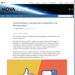Commentary: It's Facebook's algorithm vs. democracy, and so far the algorithm is winning — NOVA Next