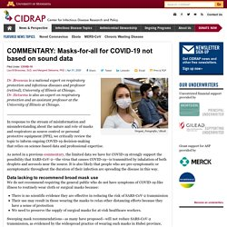 COMMENTARY: Masks-for-all for COVID-19 not based on sound data
