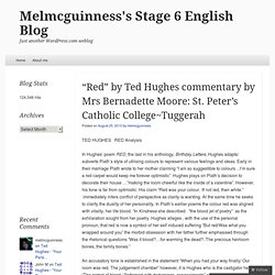 """Red"" by Ted Hughes commentary by Mrs Bernadette Moore: St. Peter's Catholic College~Tuggerah « Melmcguinness's Blog"