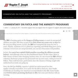 Commentary on FATCA and the Amnesty Programs