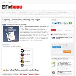 Gadget Top Commentateurs Avec Image Pour Blogger ~ The Blogueur
