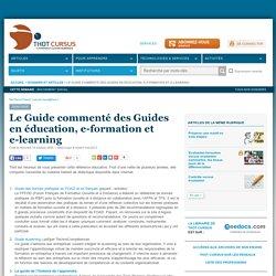 Le Guide commenté des Guides en éducation, e-formation et e-learning