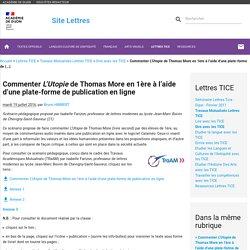 Commenter L'Utopie de Thomas More en 1ère à l'aide d'une plate-forme de publication en ligne