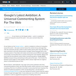 Google's Latest Ambition: A Universal Commenting System For The