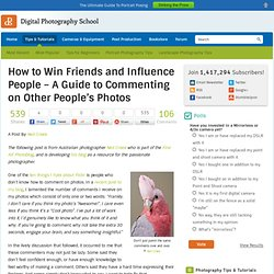 How to Win Friends and Influence People – A Guide to Commenting on Other People's Photos