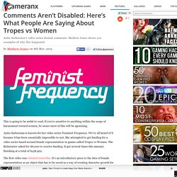 Comments Aren't Disabled: Here's What People Are Saying About Tropes vs Women
