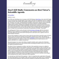 Don't Kill Math: Comments on Bret Victor's Scientific Agenda