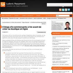 8 blogs d'e-commerçants à lire avant de créer sa boutique en ligne : CONSULTANT E-COMMERCE Ludovic Passamonti, blog de conseil e-commerce