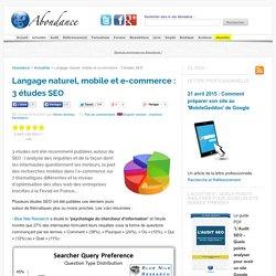 Langage naturel, mobile et e-commerce : 3 études SEO