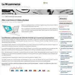 E-commerce : une alliance avec le réseau physique