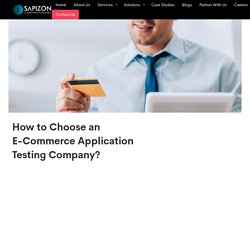 How to Choose an E-Commerce Application Testing Company?