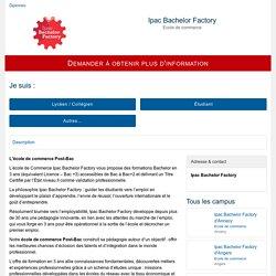 Ecole de Commerce IPAC Bachelor Factory : Liste des Formations !