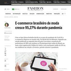 E-commerce brasileiro de moda cresce 95,27% durante pandemia - Notícias : business (#1222536)