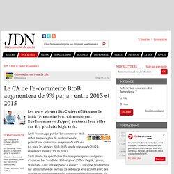 Le CA de l'e-commerce BtoB augmentera de 9% par an entre 2013 et 2015