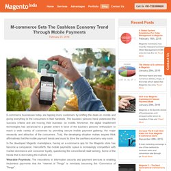 M-commerce Sets The Cashless Economy Trend Through Mobile Payments -