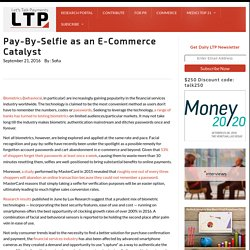 Pay-By-Selfie as an E-Commerce Catalyst
