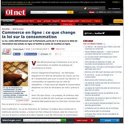Commerce en ligne : ce que change la loi sur la consommation