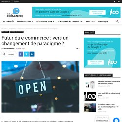 Futur du e-commerce : vers un changement de paradigme ?