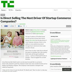 Is Direct Selling The Next Driver Of Startup Commerce Companies?