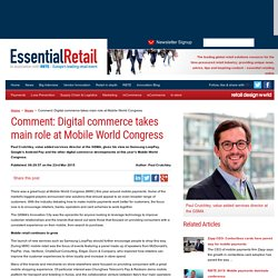 Comment: Digital commerce takes main role at Mobile World Congress