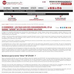 """E-commerce : les faux avis des consommateurs, et la norme """"Afnor"""" NF Z74-501 comme solution"""
