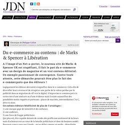Du e-commerce au contenu: de Marks & Spencer à Libération