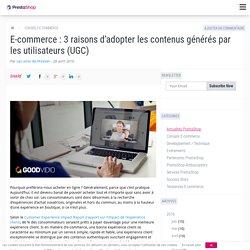 E-commerce : 3 raisons d'adopter les contenus générés par les utilisateurs (UGC)