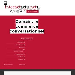 Demain, le commerce conversationnel