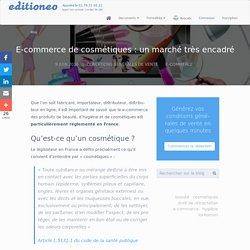 E-commerce cosmétiques : un marché très encadré