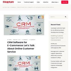E-Commerce Customer Service Software
