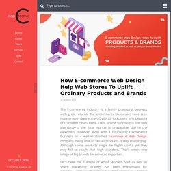 E-commerce Web Design Helps To Uplift Brands
