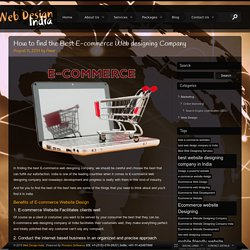 E-commerce Web Designing Company:Save Your Time and Money
