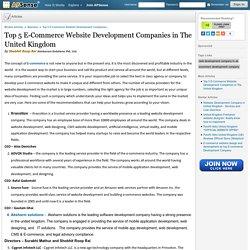 Top 5 E-Commerce Website Development Companies in The United Kingdom by Shobhit Roop Rai