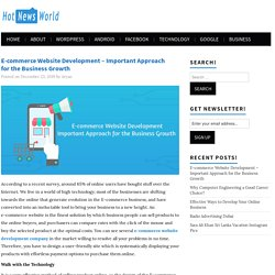 E-commerce Website Development – Important Approach for the Business Growth