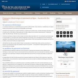 Cours Commerce électronique et paiement en ligne sécurité des réseaux