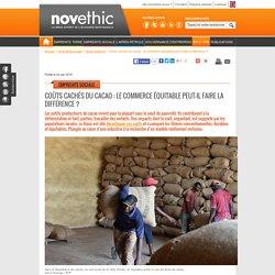 Coûts cachés du cacao : le commerce équitable peut-il faire la différence ?