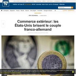Commerce extérieur: les États-Unis brisent le couple franco-allemand