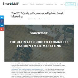 The 2017 Guide to E-commerce Fashion Email Marketing