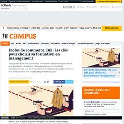 Ecoles de commerce, IAE : les clés pour choisir sa formation en management