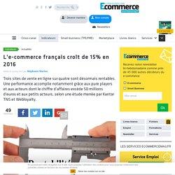 L'e-commerce français croît de 15% en 2016