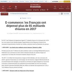 E-commerce: les Français ont dépensé plus de 81 milliards d'euros en 2017