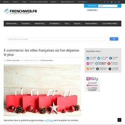 E-commerce: les villes françaises où l'on dépense le plus