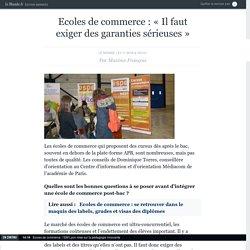 Ecoles de commerce : «Il faut exiger des garanties sérieuses»
