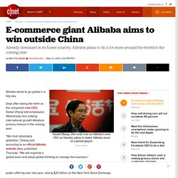 E-commerce giant Alibaba aims to win outside China - CNET