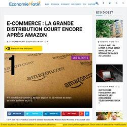 E-commerce : la grande distribution court encore après Amazon