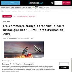 L'e-commerce français franchit la barre historique des 100 milliards d'euros en 2019