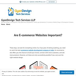 Are E-commerce Websites Important? – GyanDevign Tech Services LLP