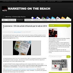 [MOB] E-commerce : 53% des achats influencés par le web en 2014 ?