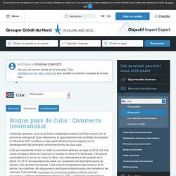 Risque pays de Cuba : Commerce international - Objectif Import Export